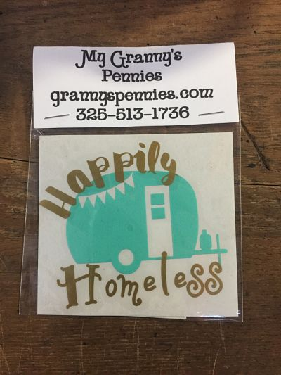 Happily Homeless Decal