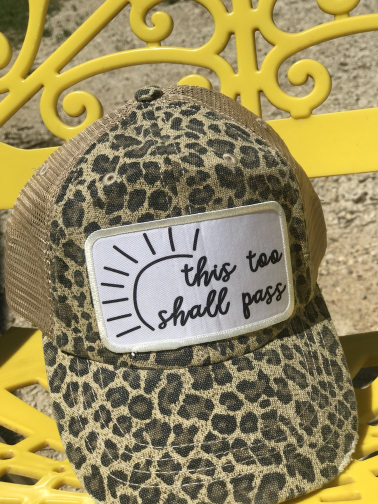 This Too Shall Pass Cap